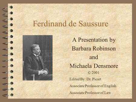 A Presentation by Barbara Robinson and Michaela Densmore © 2001
