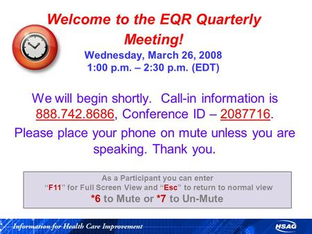Welcome to the EQR Quarterly Meeting! Wednesday, March 26, 2008 1:00 p.m. – 2:30 p.m. (EDT) We will begin shortly. Call-in information is 888.742.8686,