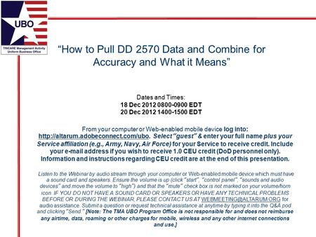 """How to Pull DD 2570 Data and Combine for Accuracy and What it Means"" From your computer or Web-enabled mobile device log into:"