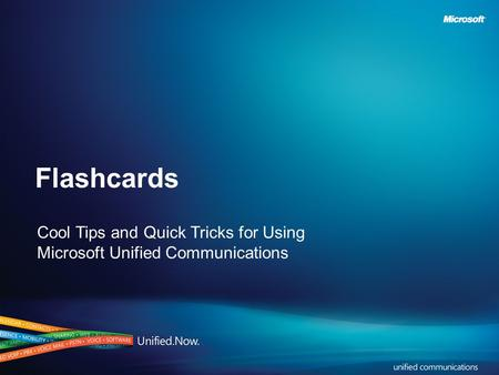Flashcards Cool Tips and Quick Tricks for Using Microsoft Unified Communications.