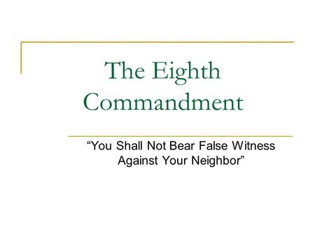 The Eighth Commandment