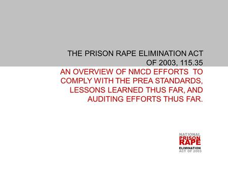 THE PRISON RAPE ELIMINATION ACT. OF 2003, 115