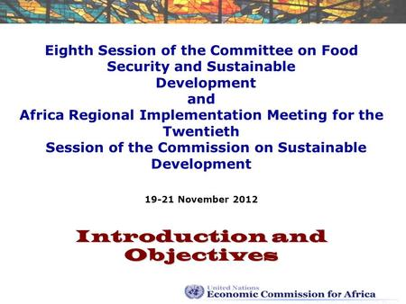 Eighth Session of the Committee on Food Security and Sustainable Development and Africa Regional Implementation Meeting for the Twentieth Session of the.