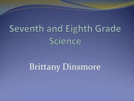 Brittany Dinsmore. Contact Information Conference time 9:05 – 9:53 Conference time 2:32-3:20 (940)-369-4780 I ask that you please.