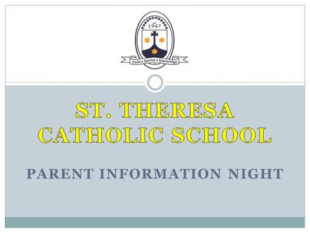 St. Theresa Catholic School Parent information night