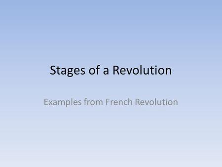 Examples from French Revolution