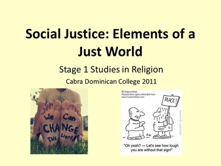 Social Justice: Elements of a Just World