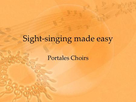 Sight-singing made easy Portales Choirs. What do you look for? Look at the key signature first. To find the key signature for flats find the next to the.