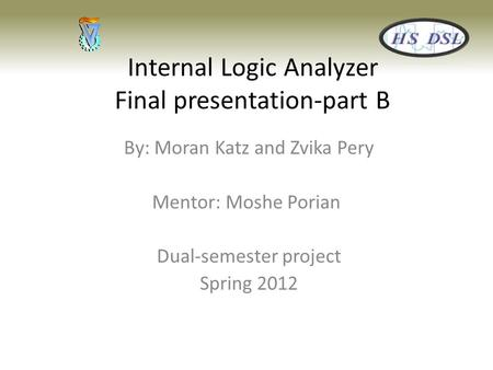 Internal Logic Analyzer Final presentation-part B