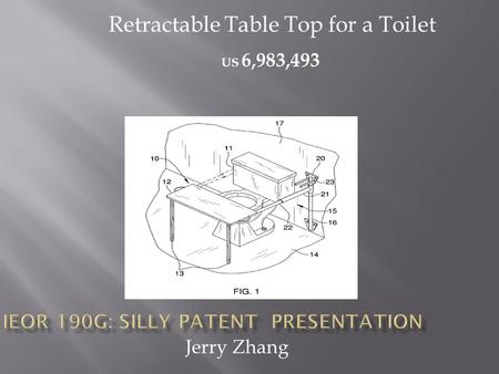 Jerry Zhang US 6,983,493 Retractable Table Top for a Toilet.