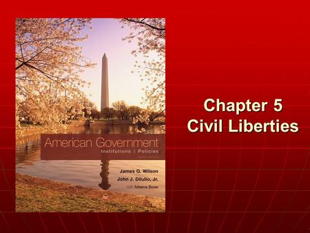 Chapter 5 Civil Liberties. Civil Liberties & Civil Rights Copyright © 2011 Cengage Civil liberties: Civil liberties: protections the Constitution provides.
