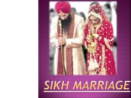 SIKH MARRIAGE.