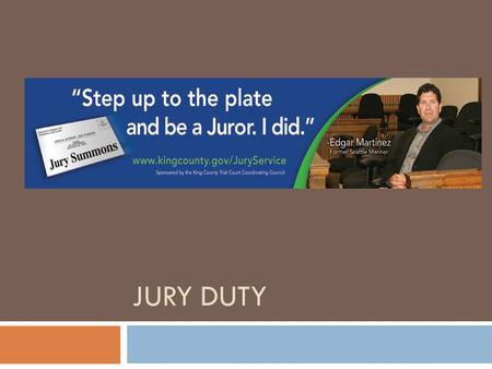 "JURY DUTY. ""Trial of all crimes… shall be by jury."" Article III, Section 2 ""In all criminal prosecutions, the accused shall enjoy the right to a speedy."