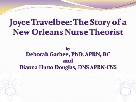 The Theory of Joyce Travelbee - ppt video online download