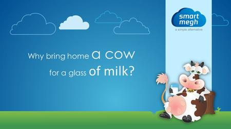 Why bring home a cow for a glass of milk?. New to ERP? Are you looking to buy an on-premise ERP solution?