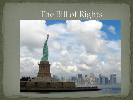 The Bill of Rights is the name of the first ten amendments to the United States Constitution They were introduced by James Madison to the First United.