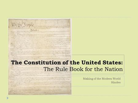 The Constitution of the United States: The Rule Book for the Nation