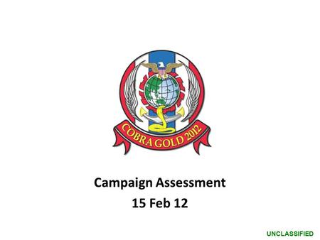 Campaign Assessment 15 Feb 12