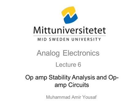 Op amp Stability Analysis and Op-amp Circuits