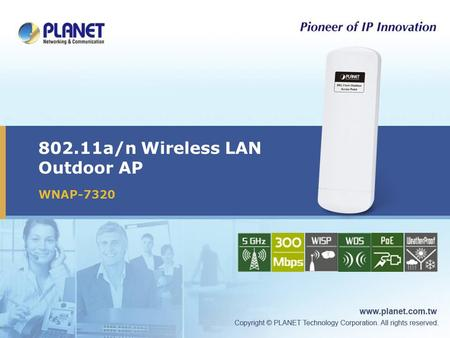 802.11a/n Wireless LAN Outdoor AP WNAP-7320. 2 / 33  Product Position  Product Overview  Product Features  Management – Web UI  Applications  Product.