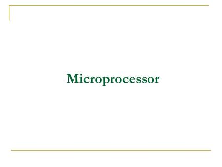 Microprocessor.  The CPU of Microcomputer is called microprocessor.  It is a CPU on a single chip (microchip).  It is called brain or heart of the.