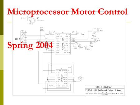"Microprocessor Motor Control Spring 2004. Introduction  Stamp projects Robots  Sensors  Motor control  Logic Rocketry  Reading acceleration (""g"""