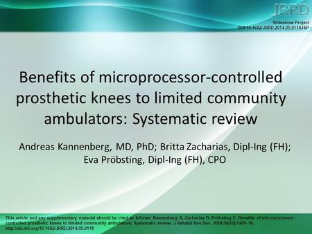 This article and any supplementary material should be cited as follows: Kannenberg A, Zacharias B, Pröbsting E. Benefits of microprocessor- controlled.
