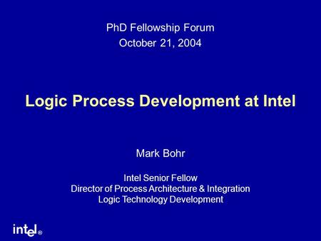 Logic Process Development at Intel