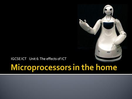 Microprocessors in the home