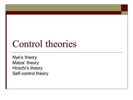 Social control theory and self control theory essay