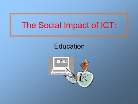 the impact of integrating ict in education