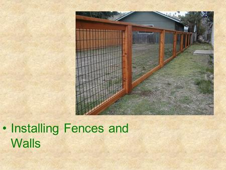 Installing Fences and Walls. Next Generation Science/Common Core Standards Addressed! CCSS. Math. Content. HSG ‐ CO.A.1 Know precise definitions of angle,