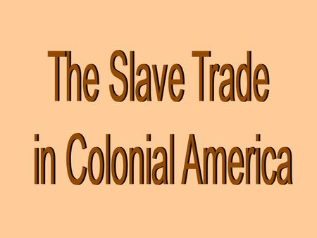 THE MIDDLE PASSAGE -- TRANSPORT TO AMERICA The Middle Passage was one leg of the Triangular Trade & Refers to the transport of slaves. About 10-40 %