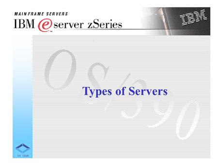 Types of Servers. Client/Server systems are mostly used for commercial applications such as: · Online transaction processing · Decision support systems.