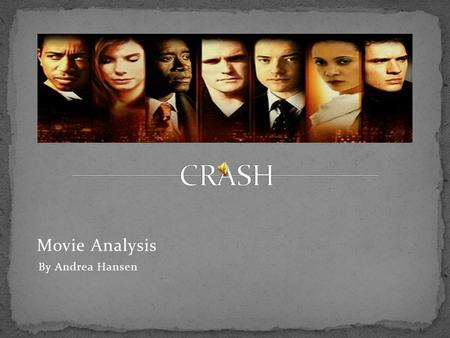 Analysis of the movie Crash Essay