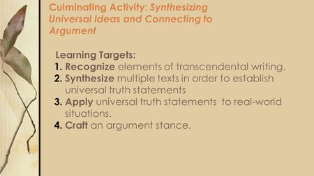 Learning Targets: Recognize elements of transcendental writing.