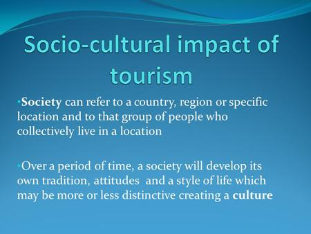 the impact of tourism on the lives of people