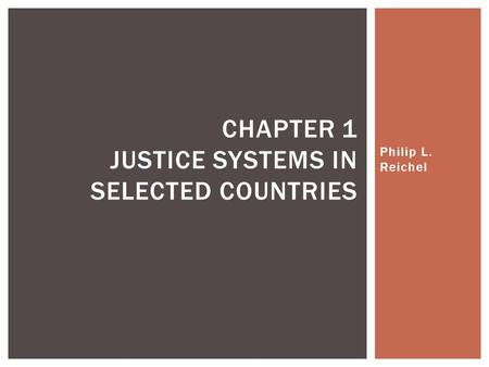 Chapter 1 Justice Systems in Selected Countries