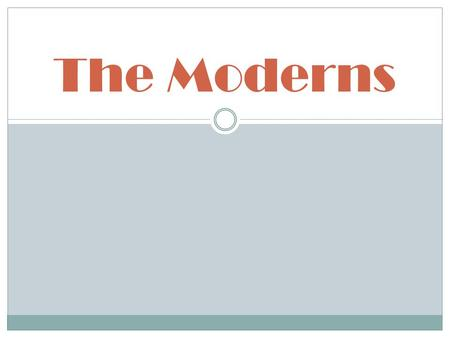 The Moderns. The American Dream – First Element The first central idea of the American dream was America as a new Eden. It was a land of beauty, bounty,