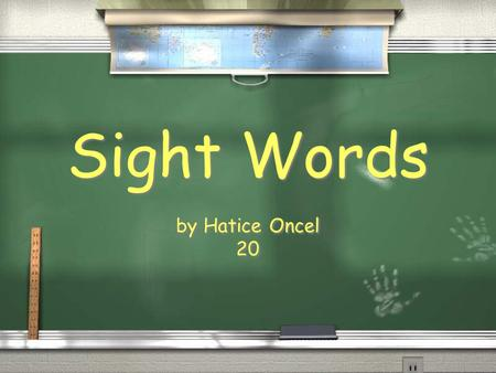 Sight Words by Hatice Oncel 20 by Hatice Oncel 20.