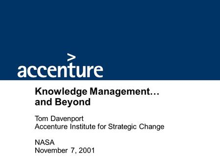 Outline The Expanding World of Knowledge Management Where Are We Now?