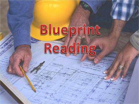 Blueprint Reading.
