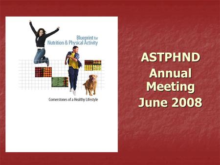 ASTPHND Annual Meeting June 2008. Purpose of Session Provide overview of the Blueprint and application process Provide overview of the Blueprint and application.