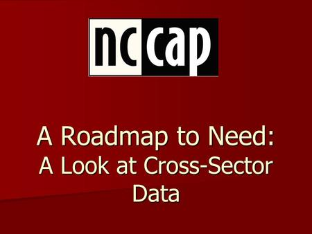 A Roadmap to Need: A Look at Cross-Sector Data. The 10 Indicators Cohort Graduation Rate Cohort Graduation Rate Short-Term Suspension Rate Short-Term.