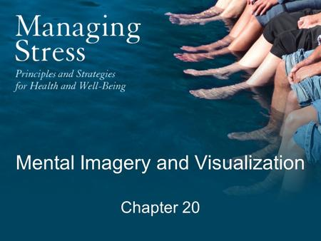 Mental Imagery and Visualization Chapter 20