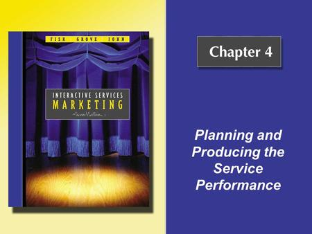 Planning and Producing the Service Performance. Copyright © Houghton Mifflin Company. All rights reserved.4 - 2 The Service Performance To plan a service.