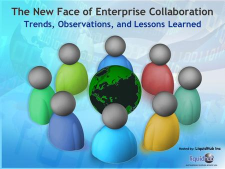 The New Face of Enterprise Collaboration Trends, Observations, and Lessons Learned.