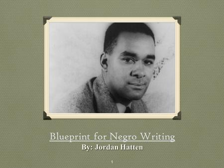 Blueprint for Negro Writing