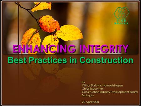 ENHANCING INTEGRITY Best Practices in Construction
