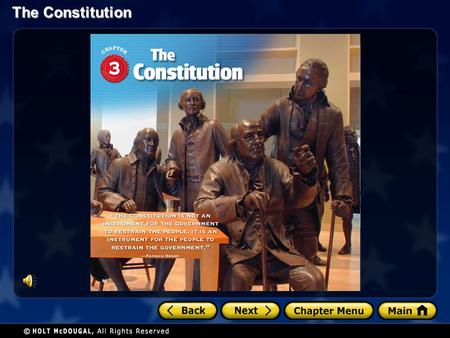 The Constitution. Section 1: A Blueprint for Government Chapter 3: The Constitution.